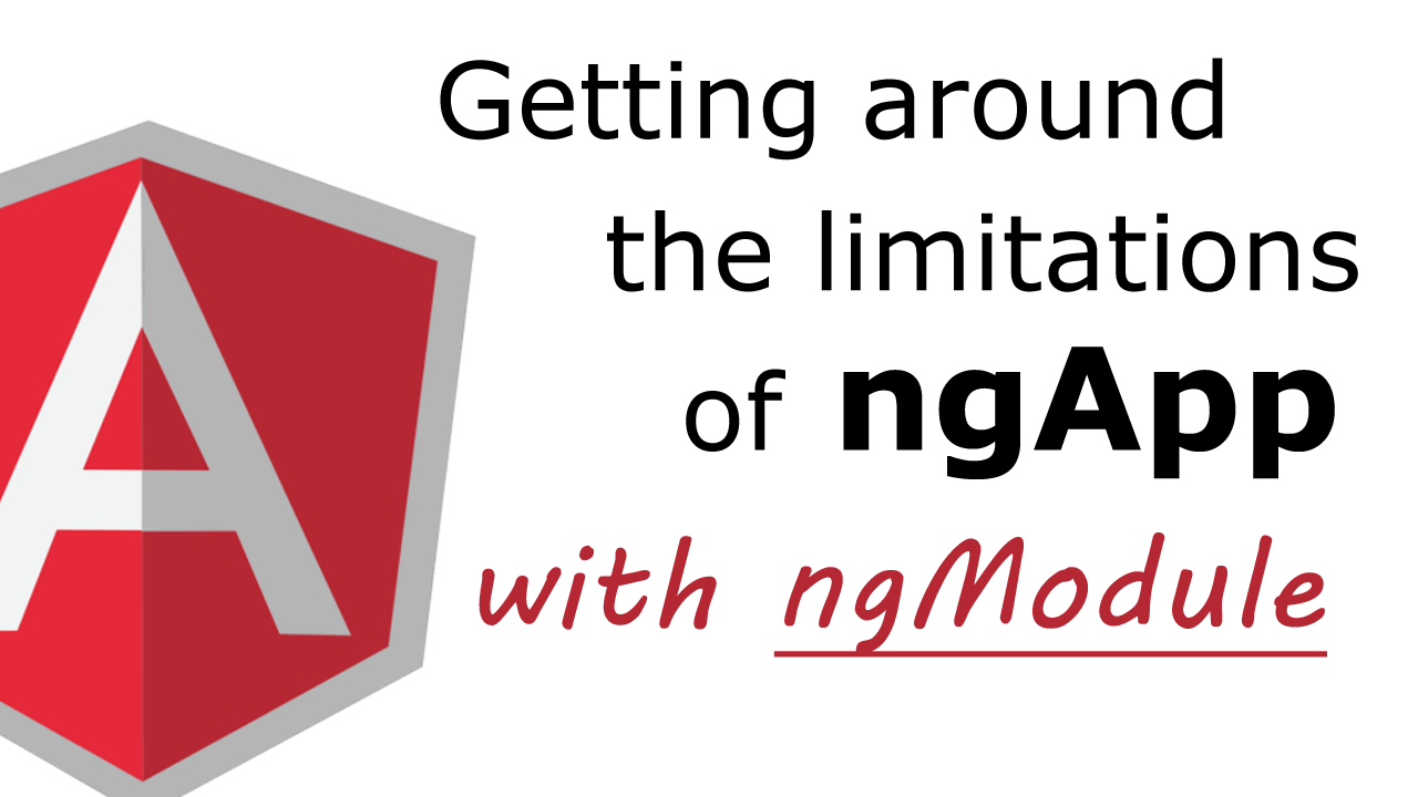 Getting-around-ngApp-limitations-with-ngModule