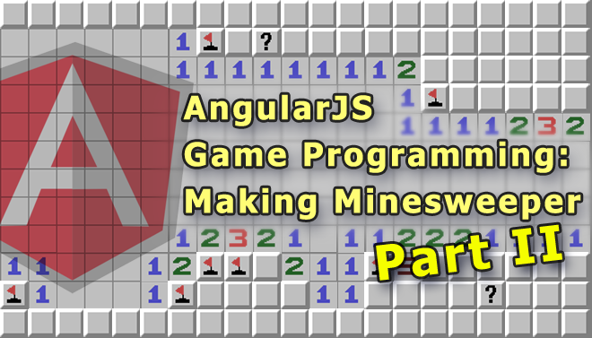angularjs-game-programming-making-minesweeper-blog-part-ii