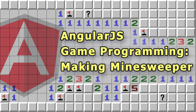 AngularJS game programming: making minesweeper