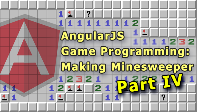 angularjs-game-programming-making-minesweeper-blog-part-iv