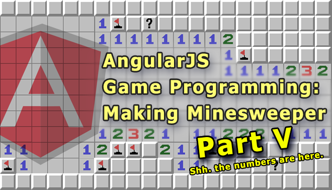 angularjs-game-programming-making-minesweeper-blog-part-v