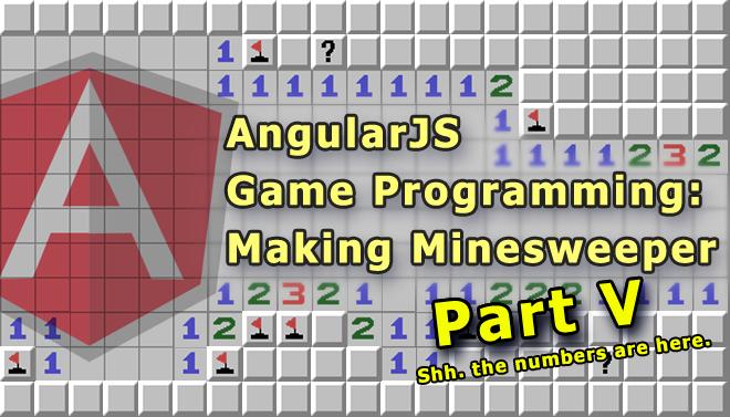 angularjs-game-programming-making-minesweeper-blog-part-v